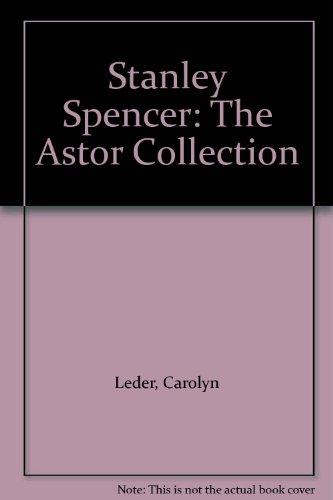 Stanley Spencer: The Astor Collection (Astor Leder)