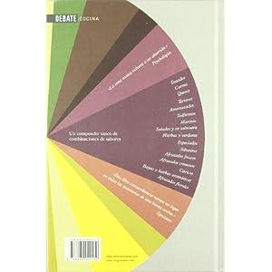 La enciclopedia de los sabores: Combinaciones, recetas e ideas para el cocinero creativo (DEBATE)