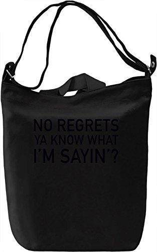 no-regrets-ya-know-what-im-sayin-slogan-canvas-bag-day-canvas-day-bag-100-premium-cotton-canvas-dtg-