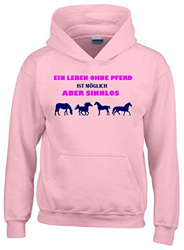 Ein Leben ohne Pferd ist möglich - aber sinnlos ! ! Mädchen Reiten Sweatshirt mit Kapuze HOODIE PINK, Gr.140cm (Damen Rosa Leben T-shirt)