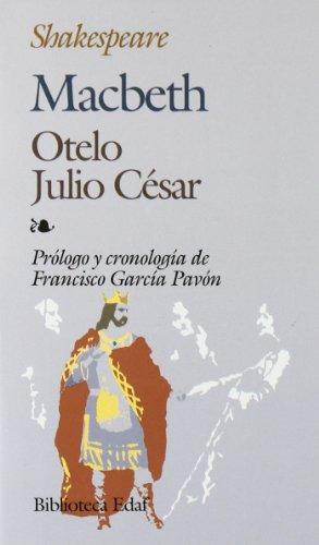 Macbeth.-Otelo.-Julio Cesar (Biblioteca Edaf) por William Shakespeare