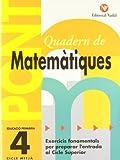 Pont. Quadern De Matematiques. Canvi De Curs 4 (Pont (canvi De Curs))