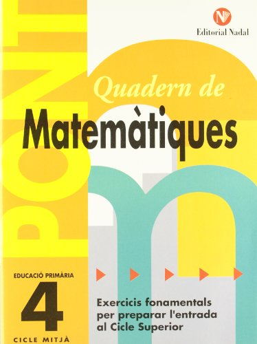 Pont. Quadern De Matematiques. Canvi De Curs 4 (Pont (canvi De Curs)) por Vv.Aa