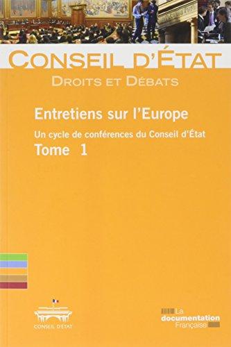 Entretiens sur l'Europe, Tome 1 :