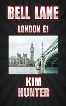BELL LANE  LONDON E1 by [Hunter, Kim]