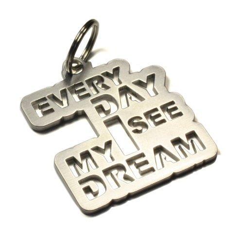 EVERY DAY I SEE MY DREAM - Schlüsselanhänger aus Edelstahl DUB Tuning Japan See, Japan