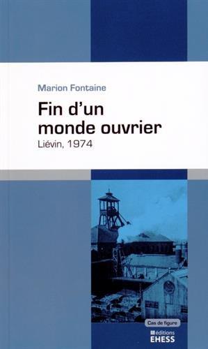 Fin d'un monde ouvrier - Liévin, 1974