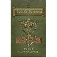Dante's Inferno With Dore's Illustrations (English Edition)