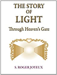 The Story of Light, Through Heaven's Gate (English Edition)