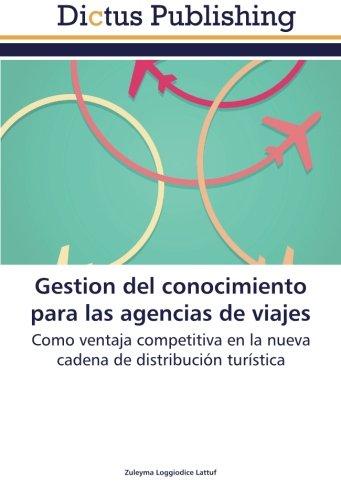 Gestion del Conocimiento Para Las Agencias de Viajes