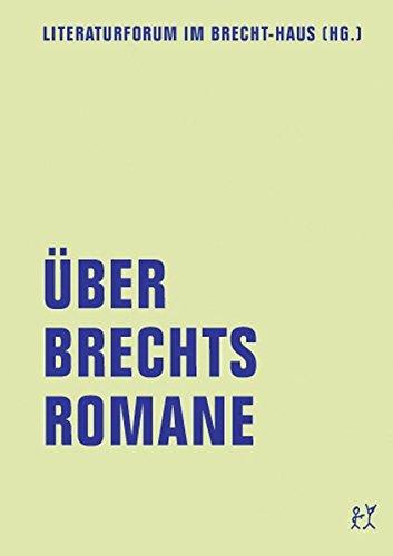 Über Brechts Romane (lfb Skripte)