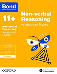 Bond 11+: Non-verbal Reasoning Assessment Papers: 6-7 years