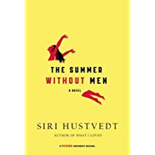 The Summer Without Men: A Novel by Siri Hustvedt (2011-04-26)