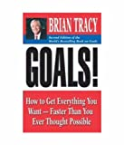 Goals!: How tot Get Everything You Want - Faster Than You Ever Thought Possible price comparison at Flipkart, Amazon, Crossword, Uread, Bookadda, Landmark, Homeshop18