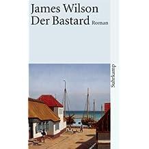 Der Bastard: Roman (suhrkamp taschenbuch)