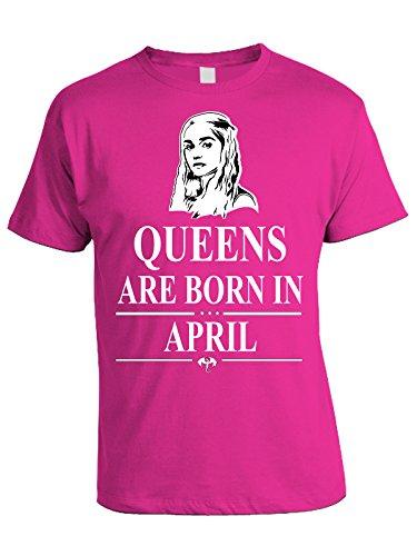 Tshirt compleanno Queens are born in April - le regine sono nate ad Aprile - Game of Thrones - Khaleesi - idea regalo - in cotone Rosa