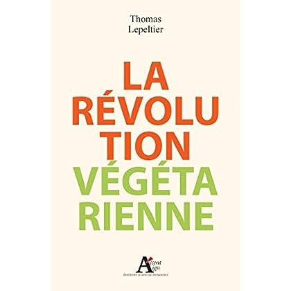 La Révolution végétarienne (Accent aigu)