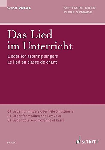 SCHOTT DAS LIED IM UNTERRICHT - VOICE AND PIANO Classical sheets Choral and vocal ensembles par Various