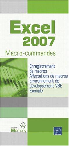 Excel 2007 - Macro-commandes par Michèle Amelot