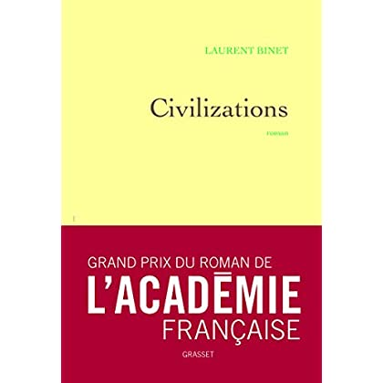 Civilizations: roman - Grand Prix du Roman de l'Académie Française 2019