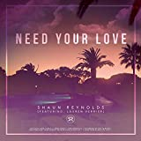 Need Your Love (feat. Lauren Verrier)