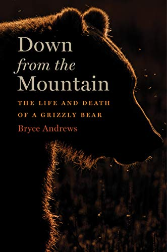 Down from the Mountain: The Life and Death of a Grizzly Bear Angel Down Parka