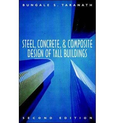 [ { Steel, Concrete, and Composite Design of Tall Buildings (Revised) } ] BY ( Author ) Dec-1997 [ Hardcover ]