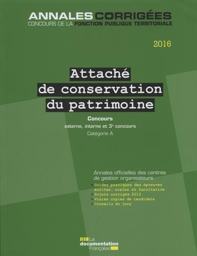 Attaché de conservation du patrimoine 2016 - Concours externe, interne, 3e concours - Catégorie A par CIG petite couronne