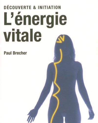 L'énergie vitale par Paul Brecher
