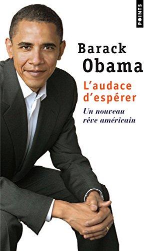 L'audace d'espérer - Un nouveau rêve américain par Barack Obama
