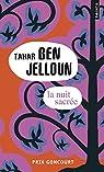 La Nuit sacrée par Ben Jelloun