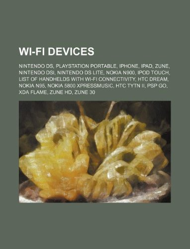 Wi-Fi Devices: Nintendo DS, PlayStation Portable, iPhone, iPad, Zune, Nintendo Dsi, Nintendo DS Lite, Nokia N900, iPod Touch Ds Ipod Touch