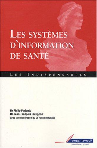 Les systèmes d'information de santé par Philip Pariente