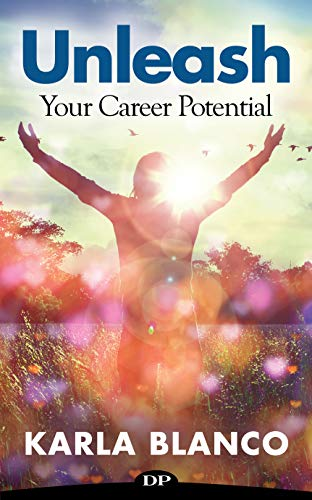 Unleash Your Career Potential: 7 Steps to Living Your Dream (English Edition)