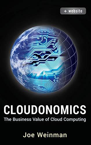 Cloudonomics: The Business Value of Cloud Computing. + Website