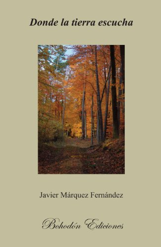 Donde La Tierra Escucha (Añil) por Javier Márquez Fernández
