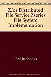 Z/os Distributed File Service Zseries File System Implementation