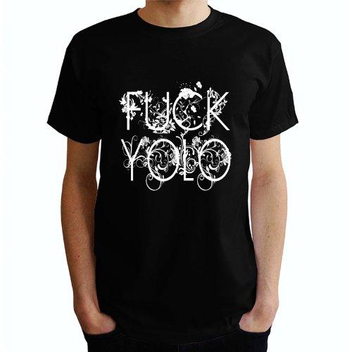 Fuck yolo Herren T-Shirt Schwarz