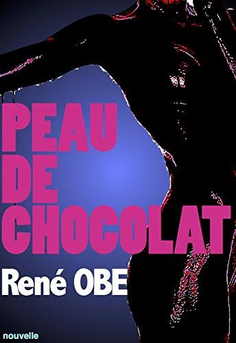 Lire PEAU DE CHOCOLAT epub pdf