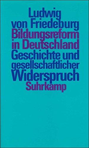 Bildungsreform in Deutschland: Geschichte und gesellschaftlicher Widerspruch