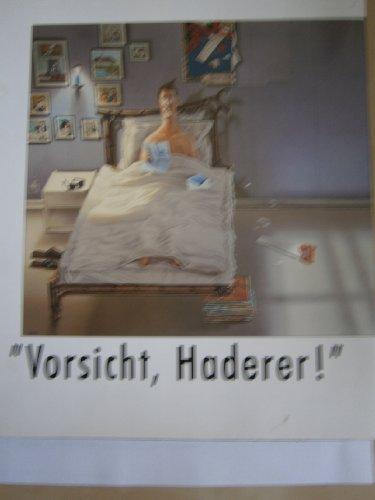 """""""Vorsicht, Haderer!"""" Karikaturen des Österreichers Gerhard Haderer."""