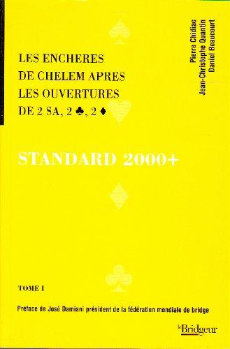 Standard pour l'an 2000 : Tome 1 par Chidiac