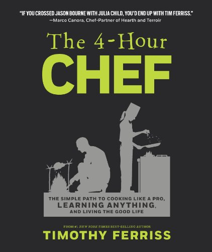 The 4-Hour Chef: The Simple Path to Cooking Like a Pro, Learning Anything, and Living the Good Life (UK Edition) por Timothy Ferriss