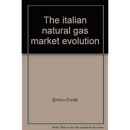 The Italian Natural Gas Market Evolution