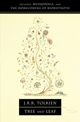 Tree and Leaf: Including MYTHOPOEIA por J. R. R. Tolkien