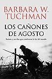 6. Los cañones de agosto - Barbara W. Tuchman