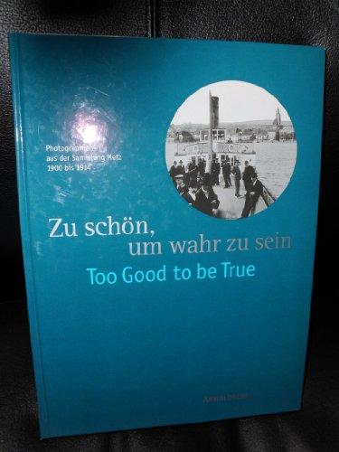Schöne Sammlung (Zu schön, um wahr zu sein. Photographien aus der Sammlung Metz 1900 bis 1914)