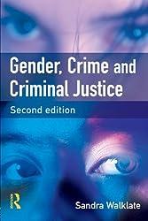 Gender, Crime and Criminal Justice: Second Edition