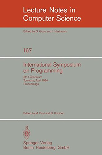 International Symposium on Programming: 6th Colloquium, Toulouse, April 17-19, 1984. Proceedings