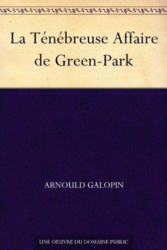Couverture du livre La Ténébreuse Affaire de Green-Park